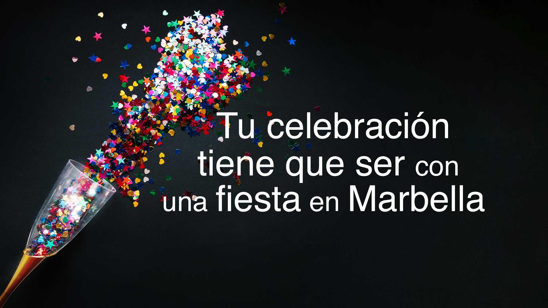 Celebra en Marbella